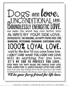 Dogs are love